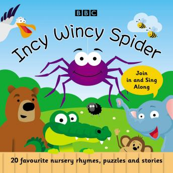 Incy Wincy Spider: Favourite Songs and Rhymes, BBC Audiobooks