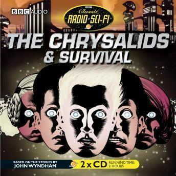 The Chrysalids & Survival