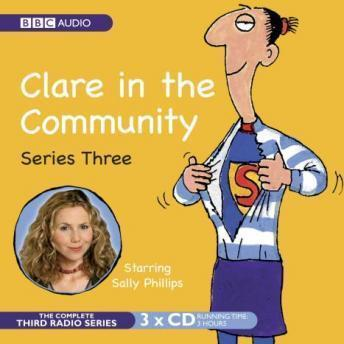Clare In The Community: Series 1, David Ramsden, Harry Venning, Various