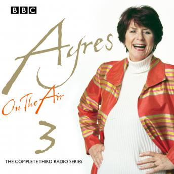 Ayres On The Air: Series 3