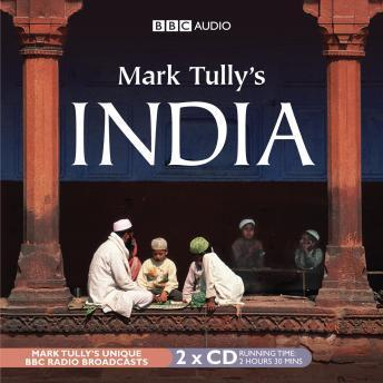 Mark Tully's India, Mark Tully