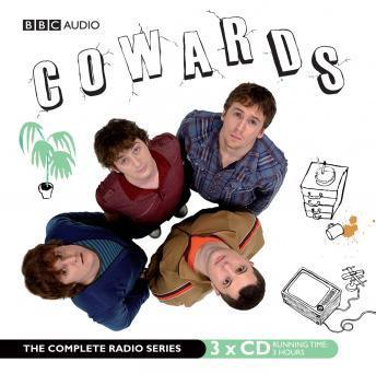 Cowards, Lloyd Woolf, Tim Key, Stefan Golaszewski, Tom Basden