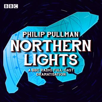 The His Dark Materials Part 1: Northern Lights
