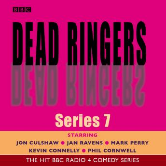 Dead Ringers Series 7
