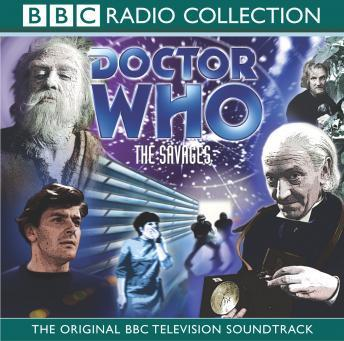 Doctor Who: The Savages (TV Soundtrack)