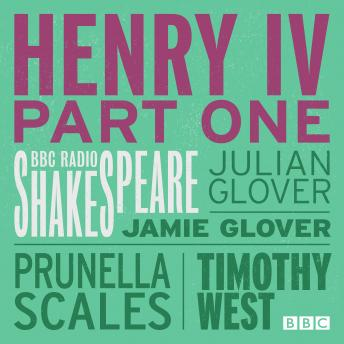 Henry IV  Part 1 (BBC Radio Shakespeare)