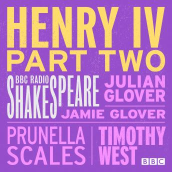 Henry IV  Part 2 (BBC Radio Shakespeare)