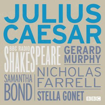 Julius Caesar (BBC Radio Shakespeare)