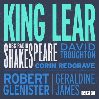 King Lear (BBC Radio Shakespeare)
