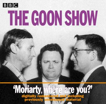 Goon Show: Volume 1: Moriarty, Where Are You?, Larry Stephens, Spike Milligan