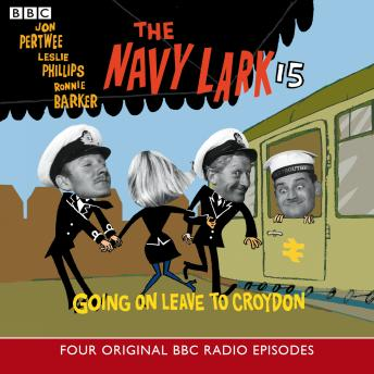 Navy Lark, The 15 Going On Leave, George Evans, Laurie Wyman