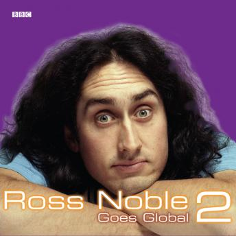 Download Ross Noble Goes Global  Series 2 by Ross Noble
