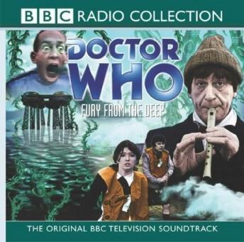 Doctor Who: Fury From The Deep (TV Soundtrack), Doctor Who