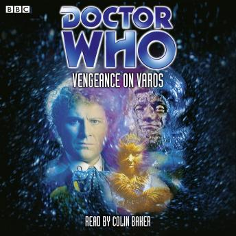 Doctor Who: Vengeance On Varos