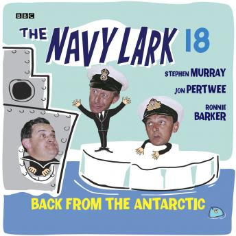 Navy Lark, The  Volume 18 - Back From The Antarctic