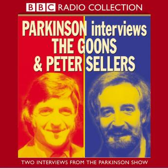 Parkinson Interviews The Goons And Peter Sellers