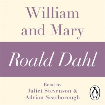 William and Mary (A Roald Dahl Short Story)