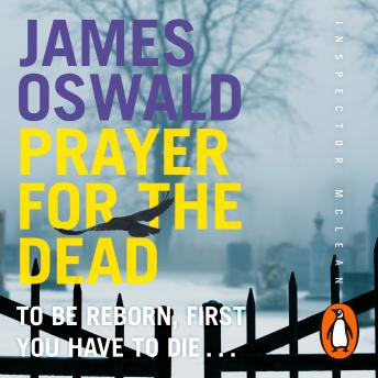 Prayer for the Dead: Inspector McLean 5, James Oswald