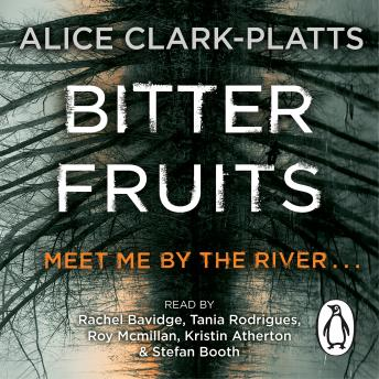 Bitter Fruits: DI Erica Martin Book 1, Alice Clark-Platts
