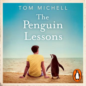 Penguin Lessons, Tom Michell
