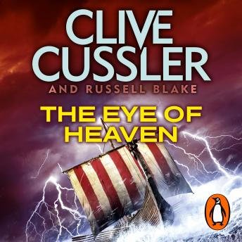 Eye of Heaven: Fargo Adventures #6, Russell Blake, Clive Cussler