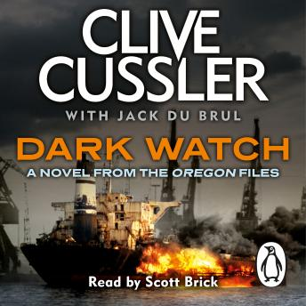 Dark Watch: Oregon Files #3, Jack Du Brul, Clive Cussler