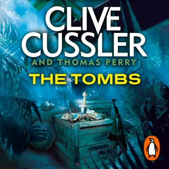 Tombs: FARGO Adventures #4, Thomas Perry, Clive Cussler