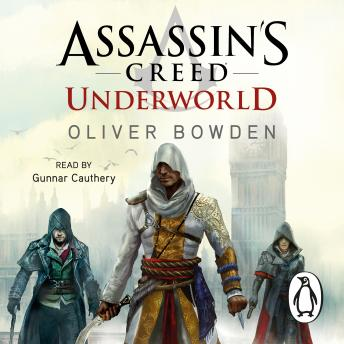 Underworld: Assassin's Creed Book 8, Oliver Bowden