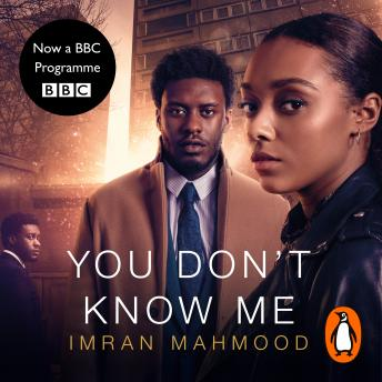 You Don't Know Me: The most original new thriller of the year, Imran Mahmood