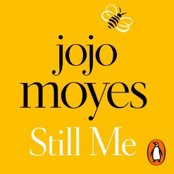 Still Me: Discover the love story that captured a million hearts, Jojo Moyes