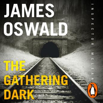 Gathering Dark: New in the series, Inspector McLean 8, James Oswald