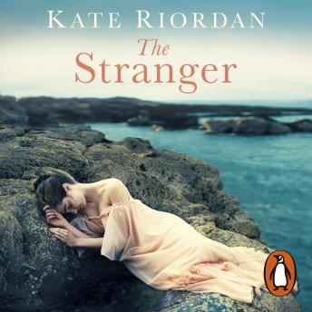 The Stranger: A gripping story of secrets and lies for fans of Rachel Hore's Last Letter Home, a Ric