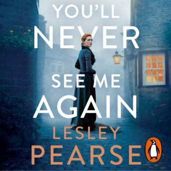 Download You'll Never See Me Again by Lesley Pearse