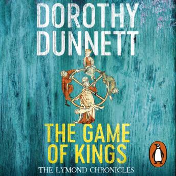 Download Game Of Kings: The Lymond Chronicles Book One by Dorothy Dunnett