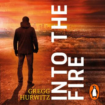 Into the Fire, Gregg Hurwitz