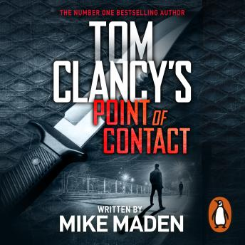 Download Tom Clancy's Point of Contact: INSPIRATION FOR THE THRILLING AMAZON PRIME SERIES JACK RYAN by Mike Maden