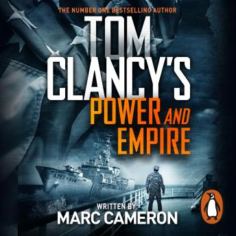 Download Tom Clancy's Power and Empire: INSPIRATION FOR THE THRILLING AMAZON PRIME SERIES JACK RYAN by Marc Cameron