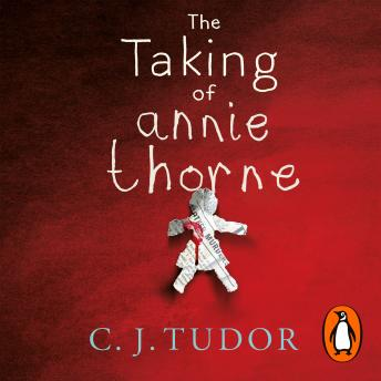 Taking of Annie Thorne: 'Britain's female Stephen King'  Daily Mail, C. J. Tudor