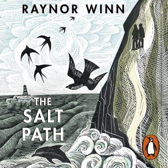 Salt Path: The Sunday Times bestseller, shortlisted for the 2018 Costa Biography Award & The Wainwright Prize, Raynor Winn