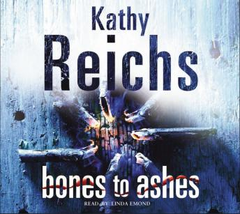 Download Bones to Ashes: (Temperance Brennan 10) by Kathy Reichs