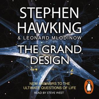 Grand Design, Audio book by Stephen Hawking, Leonard Mlodinow