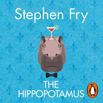 Download Hippopotamus by Stephen Fry
