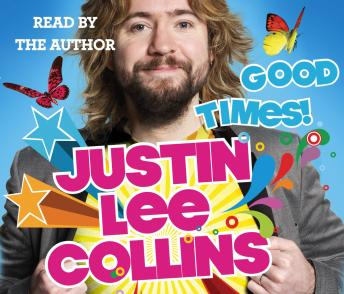 Download Good Times! by Justin Lee Collins