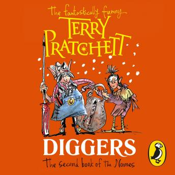 Diggers: The Second Book of the Nomes, Terry Pratchett