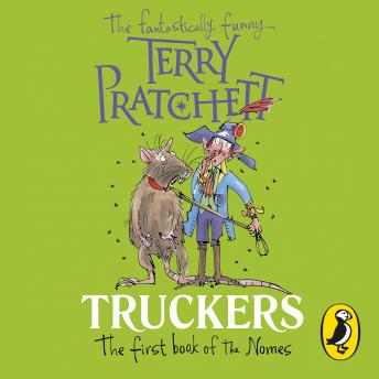Truckers: The First Book of the Nomes, Terry Pratchett