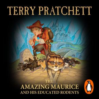 Amazing Maurice and his Educated Rodents: (Discworld Novel 28), Terry Pratchett