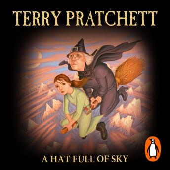 Hat Full of Sky: (Discworld Novel 32), Terry Pratchett