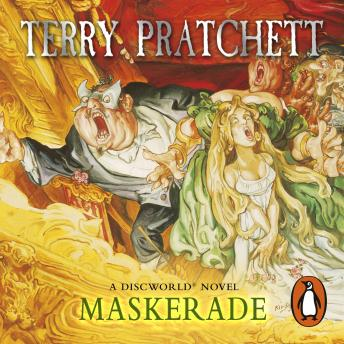 Maskerade: (Discworld Novel 18), Terry Pratchett