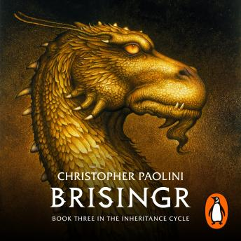 Brisingr: Book Three, Audio book by Christopher Paolini