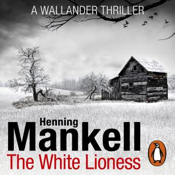 The White Lioness, Henning Mankell